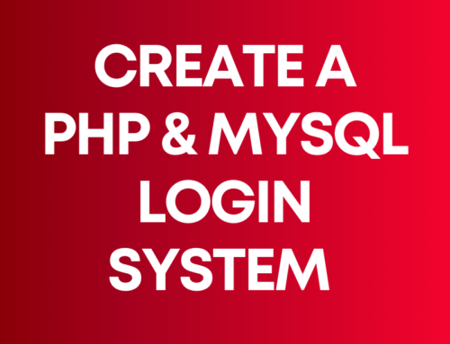 Build a PHP & MySQL Login System
